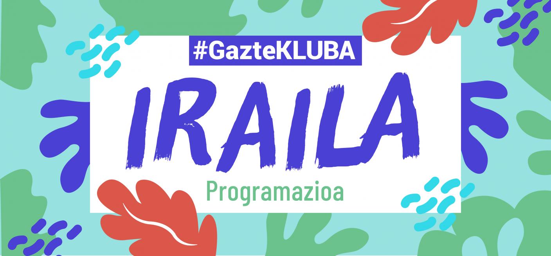 http://bilbaogazte.bilbao.eus/gaztekluba-iraila-programazioa/